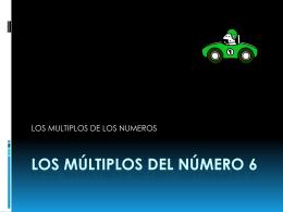 LOS MULTIPLOS DEL NUMERO 6