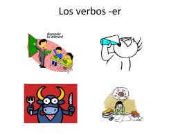 Los verbos -er