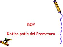 ROP Retino patia del Prematuro