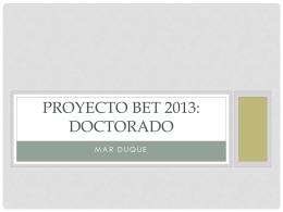 PROYECTO BET: DOCTORADO