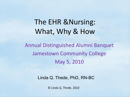 The EHR &Nursing: What, Why & How