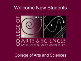 Welcome New Students - EKU College of Arts & Sciences