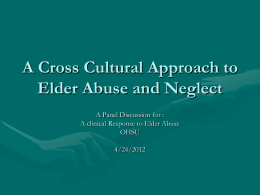 A Cross Cultural Approach to Elder Abuse and Neglect