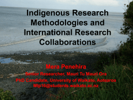 Indigenous Research Methodologies and International