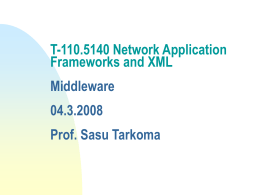T-110.455 Network Application Frameworks and XML
