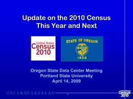 Update on the 2010 Census This Year and Next