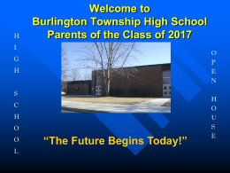 Welcome to Burlington Township High School Class of …