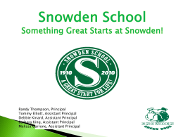 SOMETHING GREAT STARTS AT SNOWDEN!