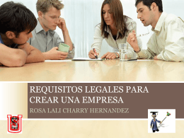 REQUISITOS LEGALES PARA CREAR UNA EMPRESA