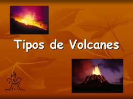 Tipos de Volcanes - geografiaeducativa.jimdo.com