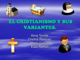 EL CRISTIANISMO Y SUS TIPOS DE RELIGIONES