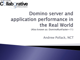 Domino server and application performance in the Real