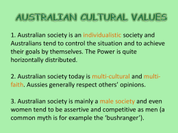1. Australian society is an individualistic society and