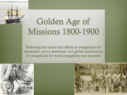 Golden Age of Missions 1800-1900