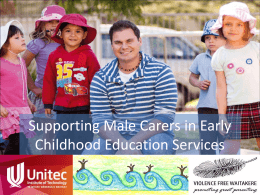 Supporting Male Carers in Early Childhood Education …