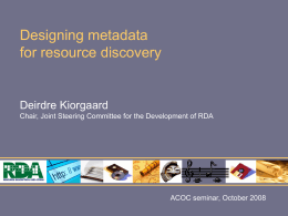Designing metadata for resource discovery