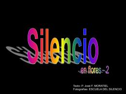 SILENCIO EN FLORES II - Dominicos
