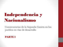 Independencia y Nacionalismo
