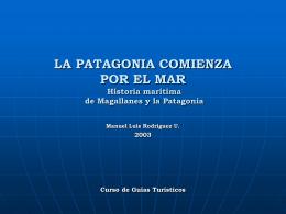 LA PATAGONIA COMIENZA POR EL MAR