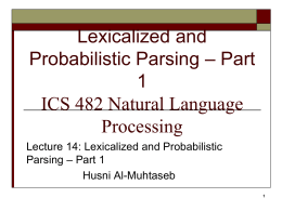 Lexicalized and Probabilistic Parsing – Part 1