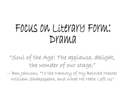 Focus on Literary Form: Drama