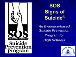 SOS--Signs of Suicide for High School