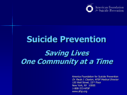Suicide Prevention: Saving Lives One Community at a …