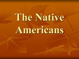 The Native Americans - El Camino College Compton Center