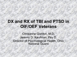 The DX. And RX. Of TBI/PTSD in OIF/OEF Veterans
