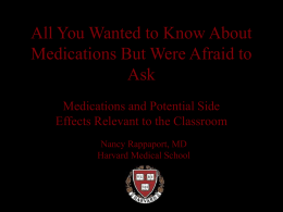 All You Wanted to Know About Medications But Were …