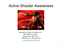 Active Shooter: Avoidance and Awareness