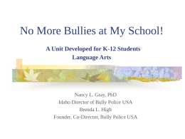 No More Bullies at My School!
