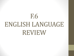 F.6 English Language Review