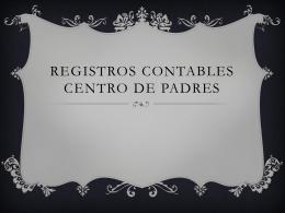 REGISTROS CONTABLES CENTRO DE PADRES