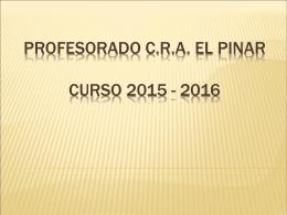 PROFESORADO C.R.A. EL PINAR CURSO 2015