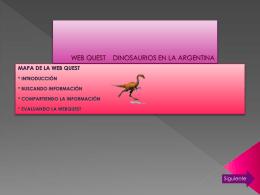 WEB QUEST DINOSAURIOS EN LA ARGENTINA