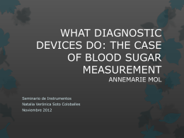 WHAT DIAGNOSTIC DEVICES DO: THE CASE OF BLOOD …