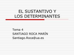 EL SUSTANTIVO - RUA: Principal