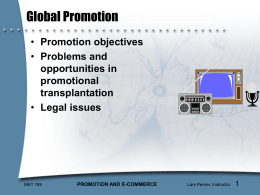 Global Promotion and Distribution
