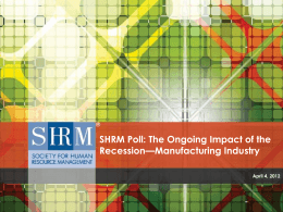 SHRM Poll: The Ongoing Impact of the Recession—Overall