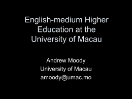 English-medium Higher Education at the University of Macau