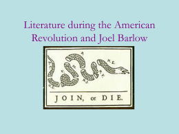 Literature during the American Revolution and Joel Barlow