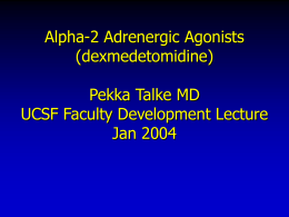 Alpha2 Adrenergic Agonists for Sedation and Analgesia