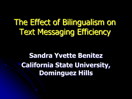 The Effect of Bilingualism on Text Messaging Efficiency