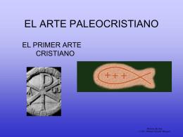 EL ARTE PALEOCRISTIANO: LA ARQUITECTURA.