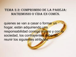 TEMA 2.2: COMPROMISO DE LA PAREJA: MATRIMONIO O …