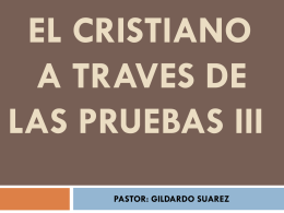 EL CRISTIANO A TRAVES DE LAS PRUEBAS III