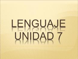 LENGUAje unidad 7