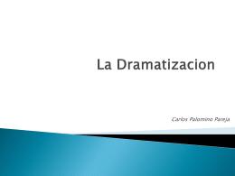 La Dramatizacion