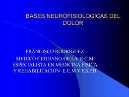 BASES NEUROFISIOLOGICAS DEL DOLOR
